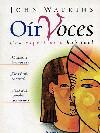 Oir Voces: Una Experiencia Habitual - Watkins John