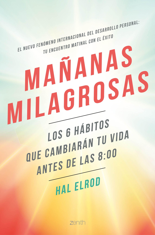 Mañanas Milagrosas - Elrod Hal