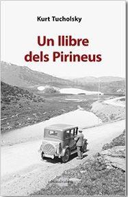 Un Llibre Dels Pirineus - Tucholsky Kurt