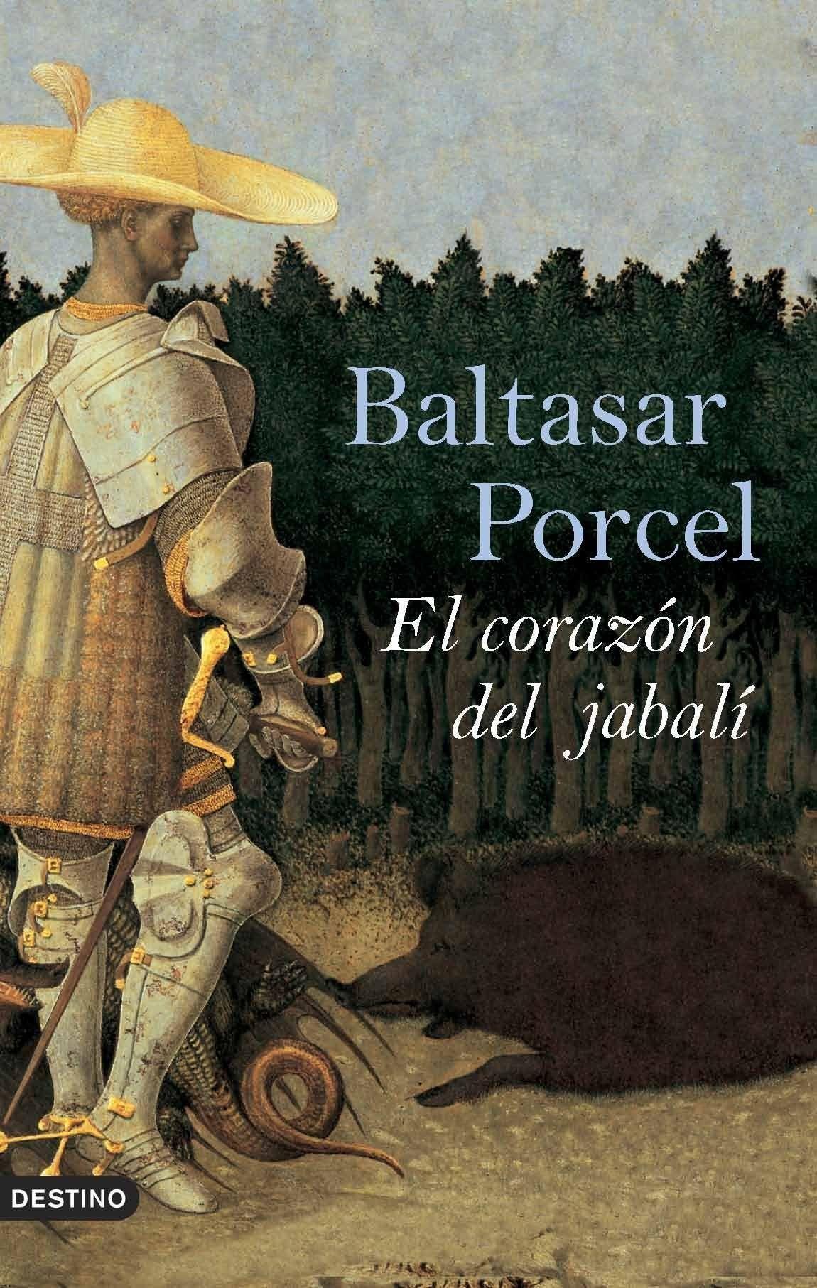 El Corazon Del Jabali - Porcel Pujol Baltasar