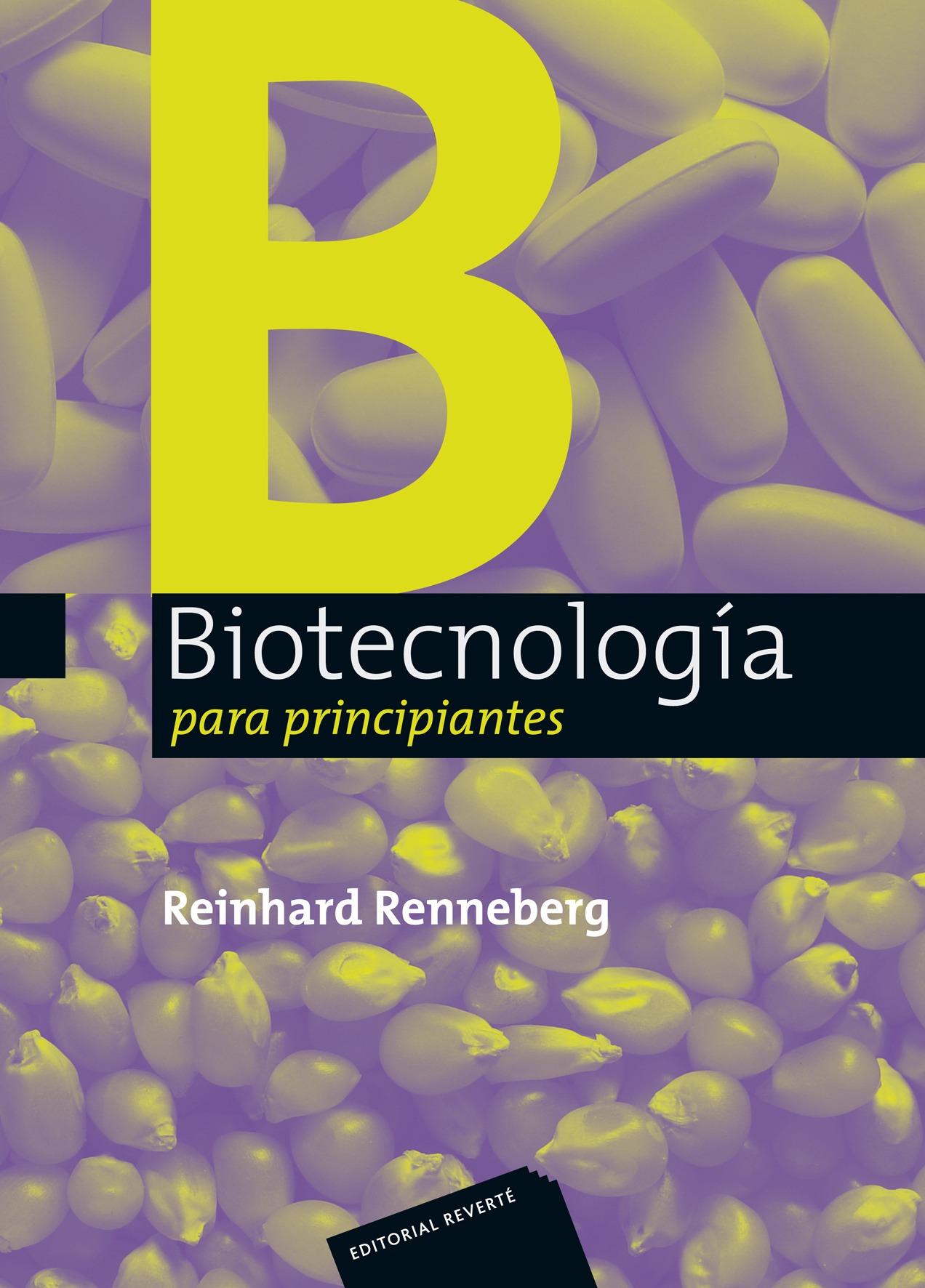 Biotecnologia Para Principiantes - Renneberg Reinhard