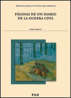 Paginas De Un Diario De La Guerra Civil - Chesnut Mary