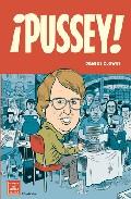 ¡pussey! (2ª Ed) - Clowes Daniel