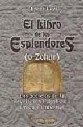 El Libro De Los Esplendores (o Zohar): Los Secretos De La Revelac Ion - Levi Eliphas (seud. De Alphonse Lo