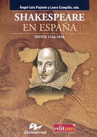 Shakespeare En España. Textos 1764-1916 - Pujante Angel Luis
