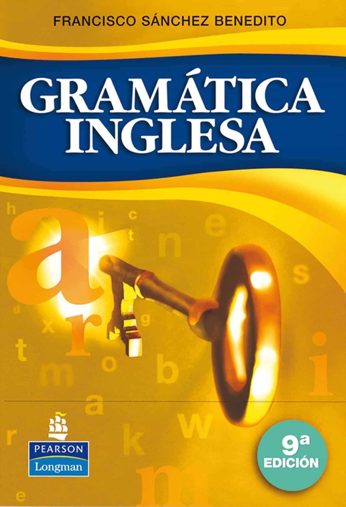 Gramatica Inglesa (9ªed.) - Sanchez Benedito Francisco