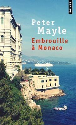 Embrouille À Monaco - Mayle Peter