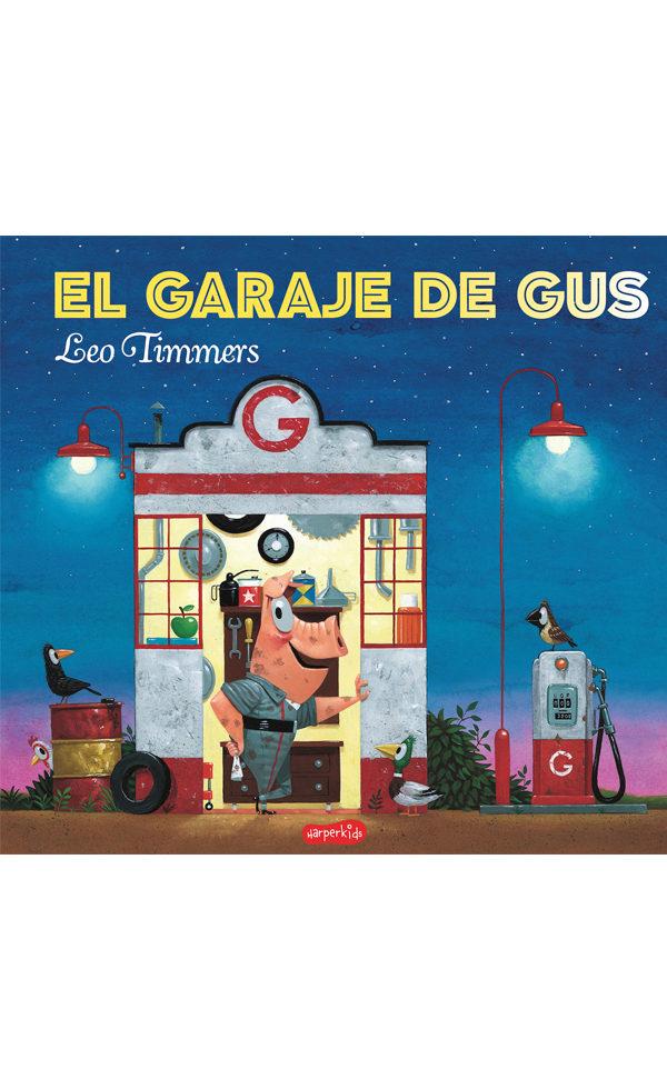 El Garaje De Gus - Timmers Leo