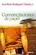 Contemplaciones De Papel - Rodriguez Olaizola Jose Maria