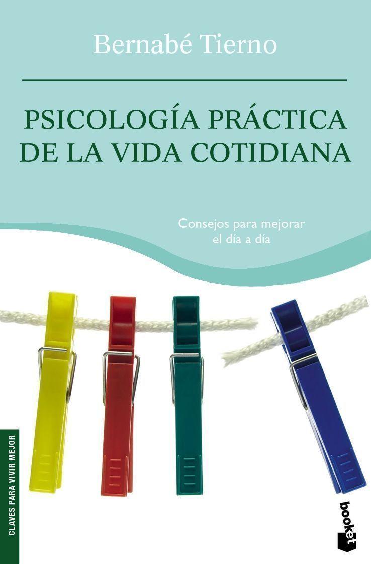 Psicologia Practica De La Vida Cotidiana - Tierno Bernabe