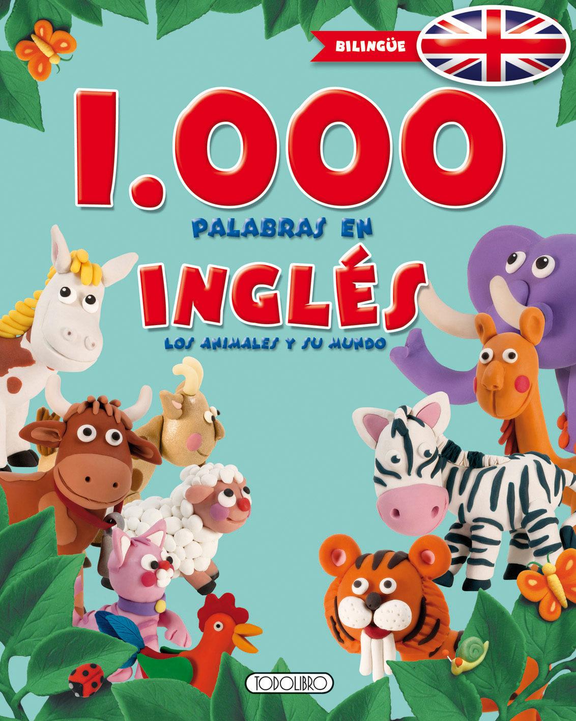 1000 Palabras En Ingles: Los Animales Y Su Mundo ( Primeras Enciclopei - Vv.aa.