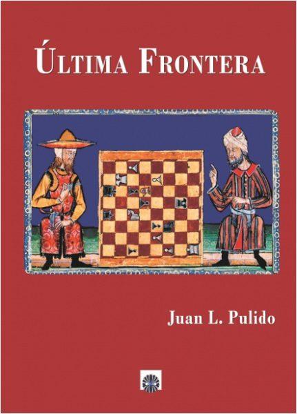 Ultima Frontera - Pulido Juan Luis