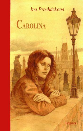 Carolina: Una Breve Biografia - Prochazkova Iva