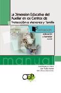 La Dimension Educativa Del Auxiliar En Los Centros De Proteccion A Men - Vv.aa.
