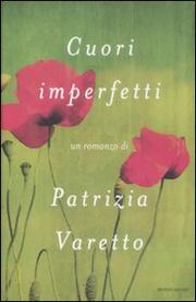 Cuori Imperfetti - Varetto Patrizia