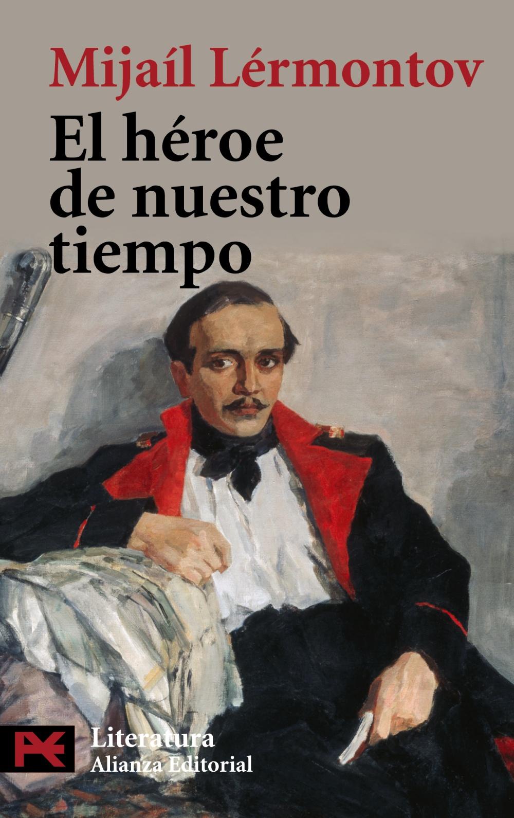 El Heroe De Nuestro Tiempo - Lermontov Mijail Iur Evich