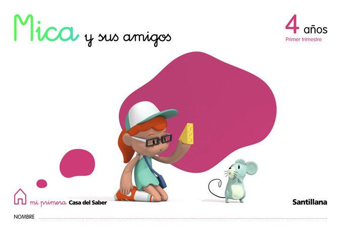 Mica Y Sus Amigos (4 Años) (1º Trimestre) - Vv.aa.