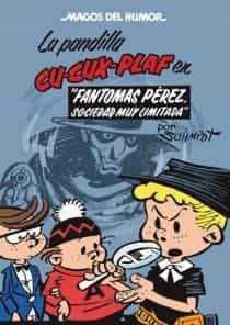 Magos Del Humor Nº 129: La Pandilla Cu-cux-plaf Fantomas Perez Socieda - Schmidt Martz