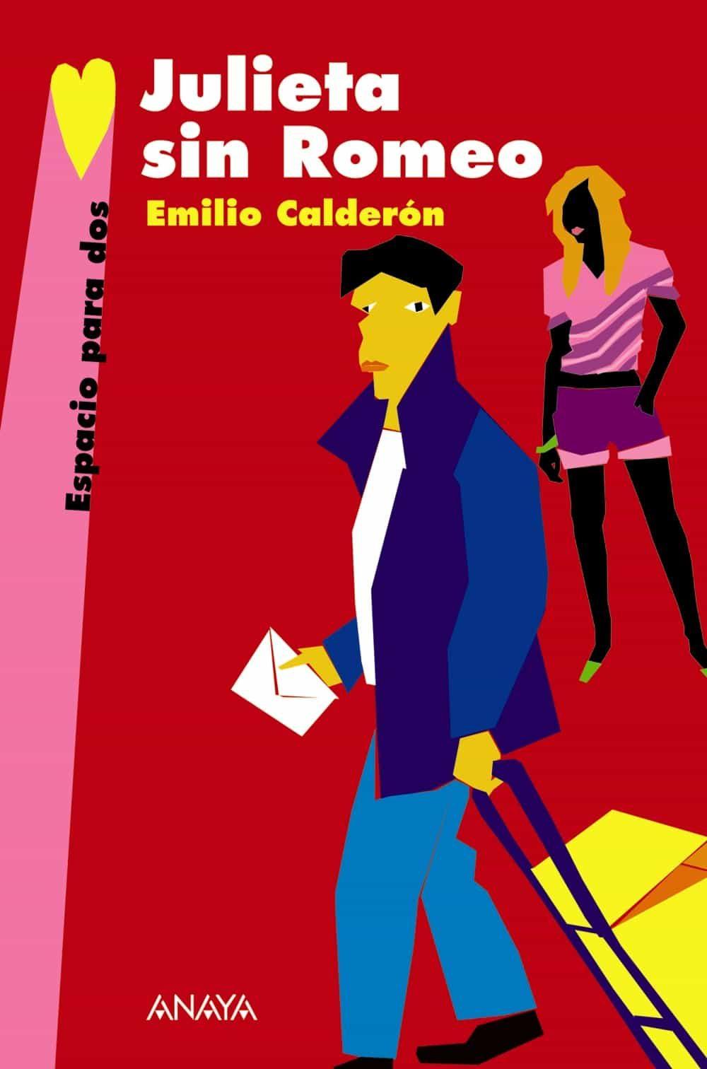 Julieta Sin Romeo - Calderon Emilio