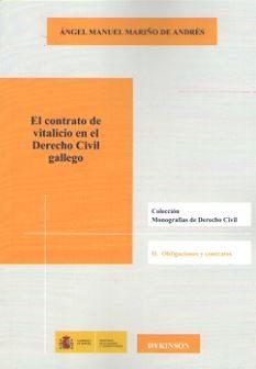 El Contrato Vitalicio En El Derecho Civil Gallego: Monografias De Dere - Mariño De Andres Angel Manuel