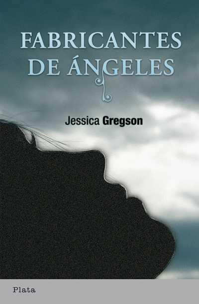 El Fabricante De Angeles - Gregson Jessica