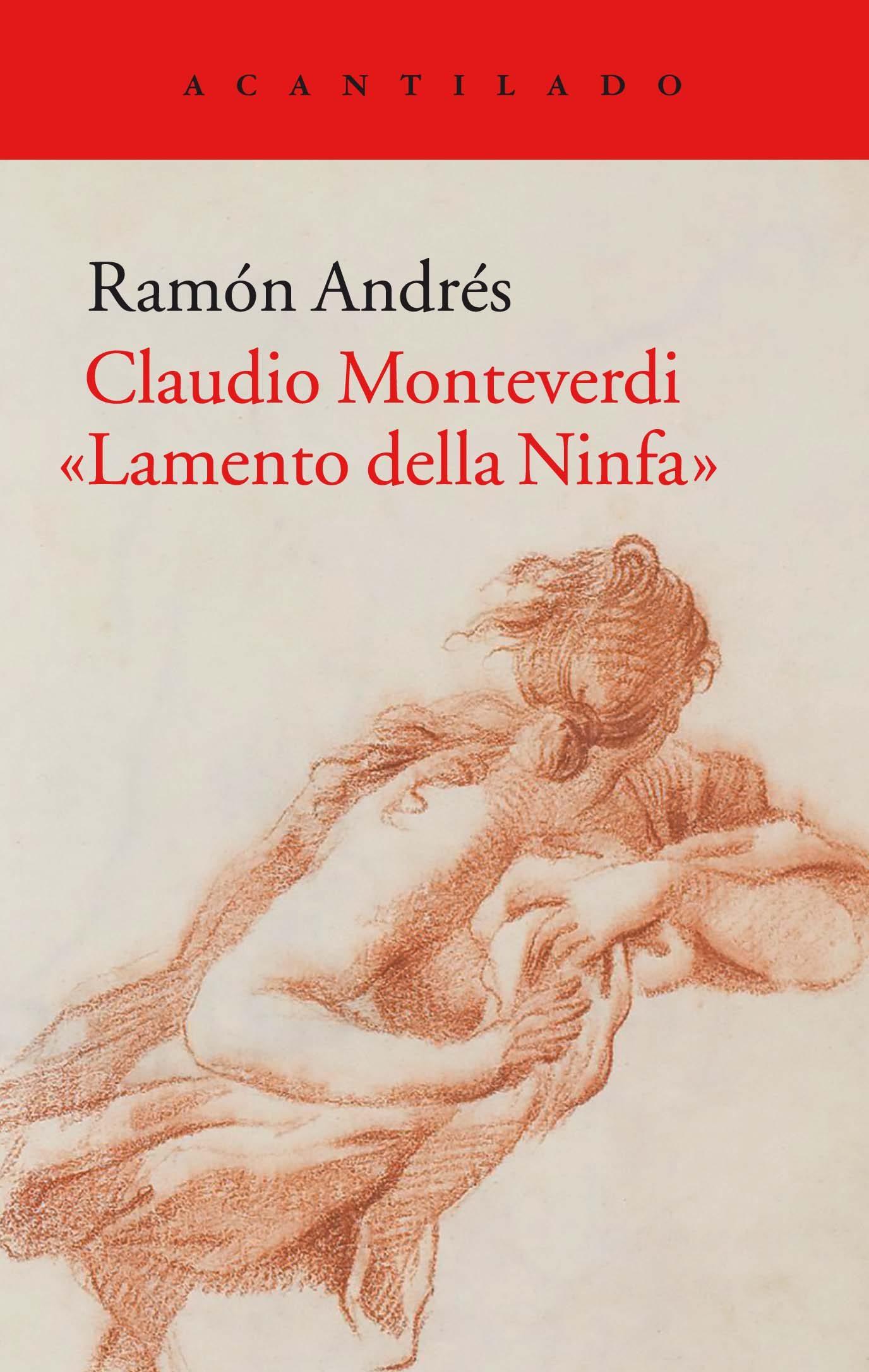 Claudio Monteverdi: Lamento Della Ninfa - Andres Ramon
