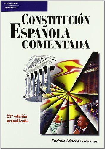 Constitucion Española Comentada (23ª Ed) - Sanchez Goyanes Enrique
