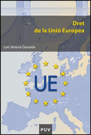 Dret De La Unio Europea - Jimenez Quesada Luis