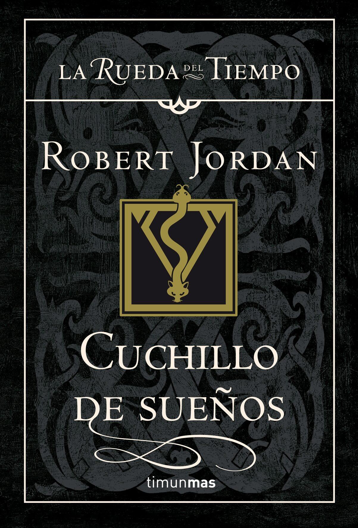 Cuchillo De Sueños (saga La Rueda Del Tiempo 17) - Jordan Robert