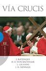 Via Crucis - Ratzinger Joseph (benedicto Xvi)
