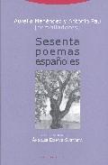 Sesenta Poemas Españoles - Menendez Menendez Aurelio