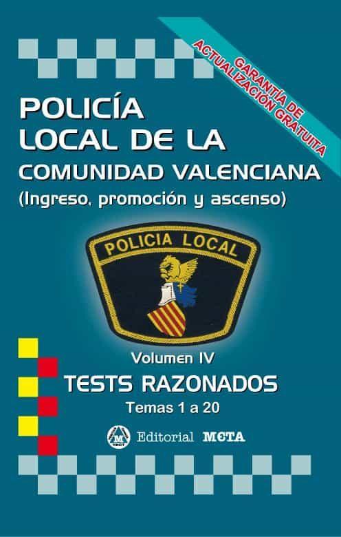 Policía Local De La Comunidad Valenciana Volumen Iv (tests Razonados) - Segura Ruiz Manuel