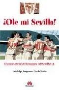 Ole Mi Sevilla - Campuzano Luis Felipe