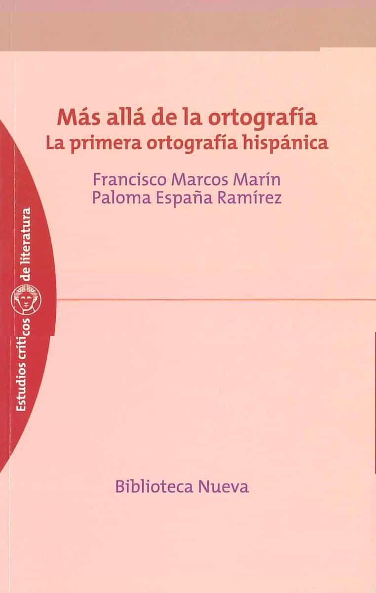 Mas Alla De La Ortografia - Marcos Marin Francisco