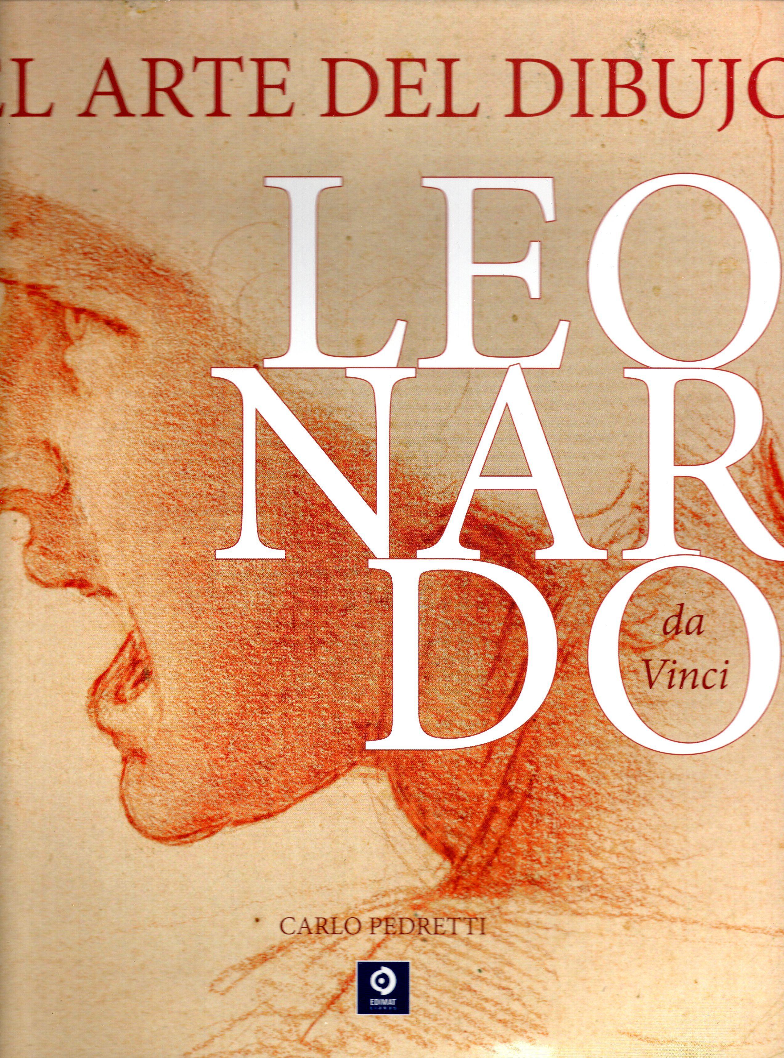 Leonardo Da Vinci: El Arte Del Dibujo - Pedretti Carlo
