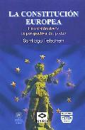 La Constitucion Europea: Una Vision Desde La Perspectiva Del Pode R - Petschen I Verdaguer Santiago