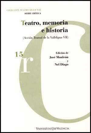 Teatro Memoria E Historia - Monleon Jose