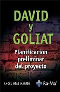 David Y Goliat: Planificacion Preliminar Del Proyecto - Diaz Martin Angel