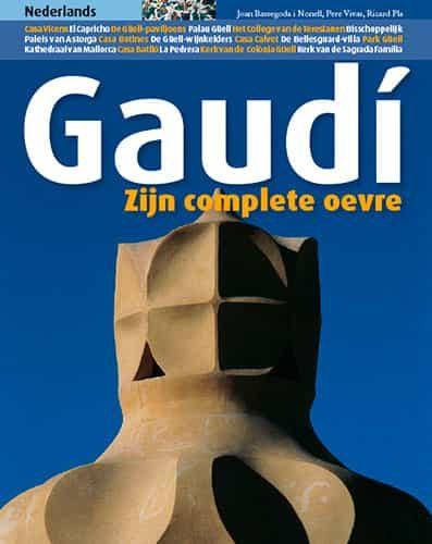 Gaudi: Todas Las Obras (nederlands) - Bassegoda I Nonell Joan
