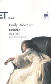 Lettere. - Dickinson Emily