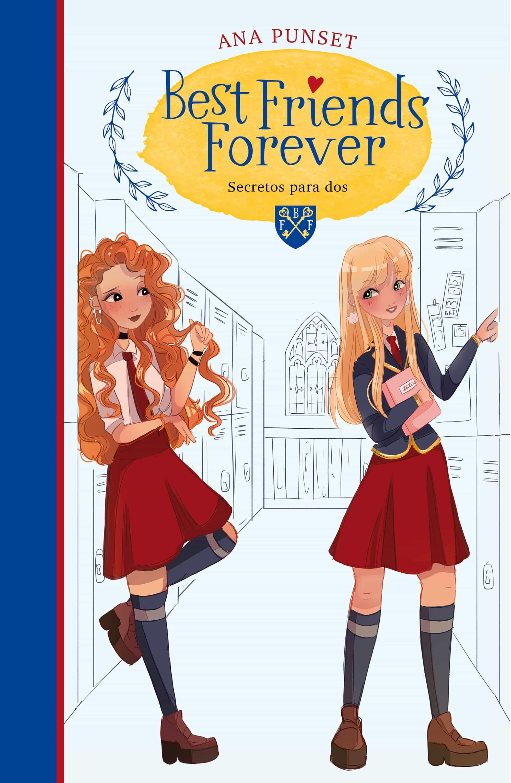 Best Friends Forever 2 : Secretos Para Dos - Punset Ana