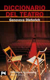 Diccionario Del Teatro - Dieterich Arenas Genoveva