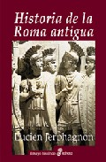 Historia De La Roma Antigua - Jerphagnon Lucien