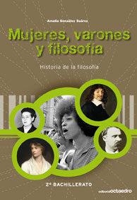 Historia De La Filosofía Mujeres Varones Y Filosofía 2 Bachillerato - Vv.aa.