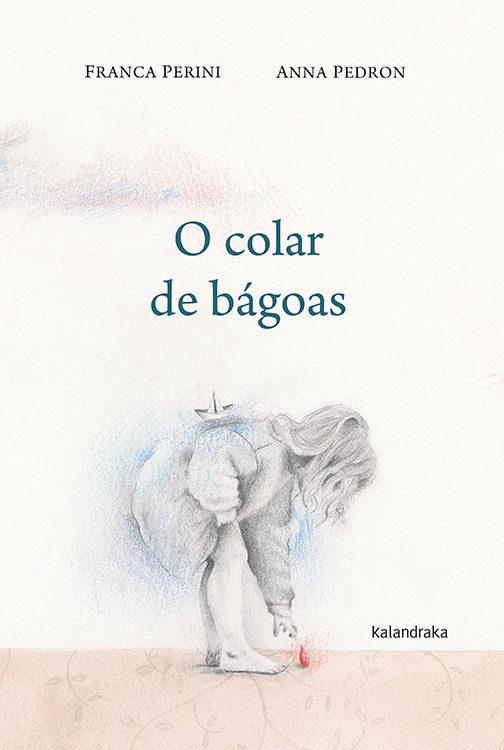 O Colar De Bagoas - Perini Franca