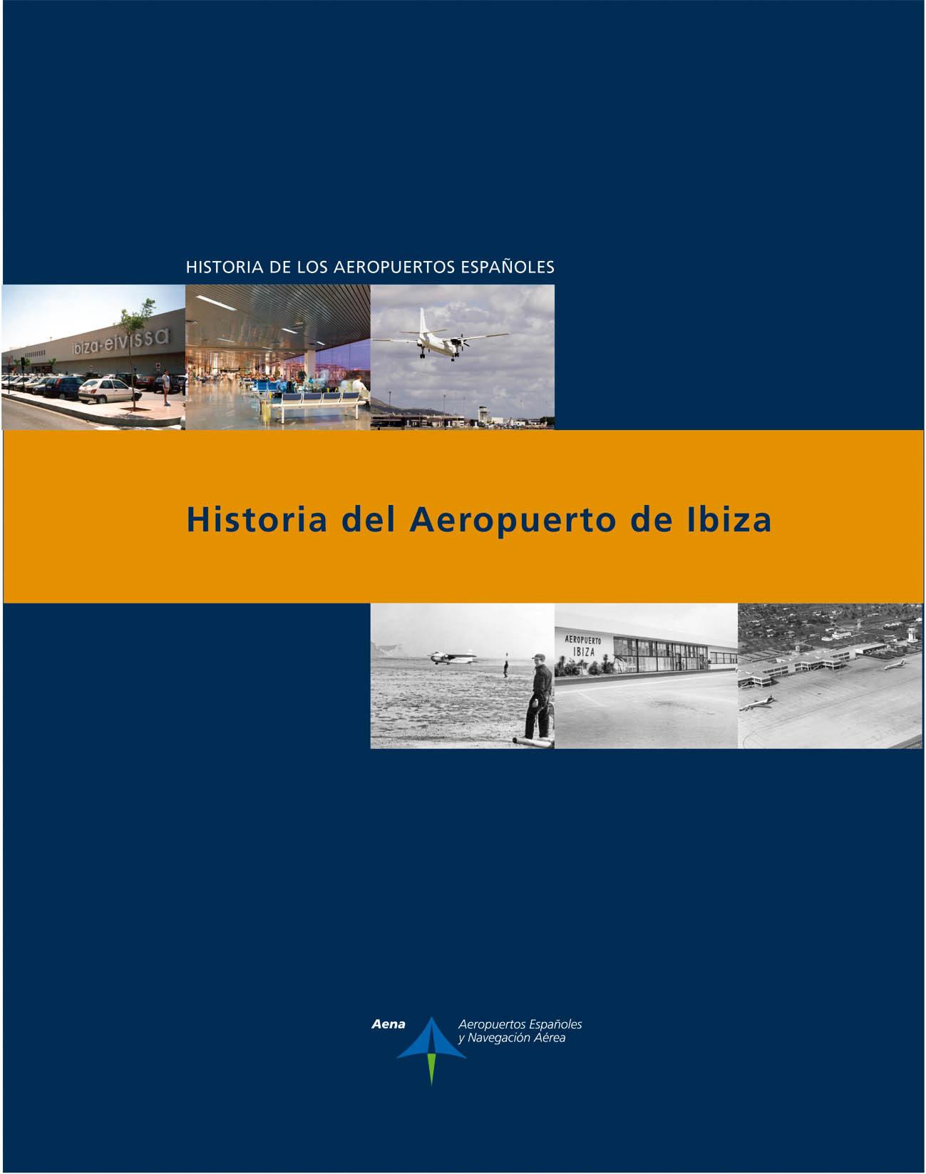 Historia Del Aeropuerto De Ibiza - Utrilla Navarro Luis