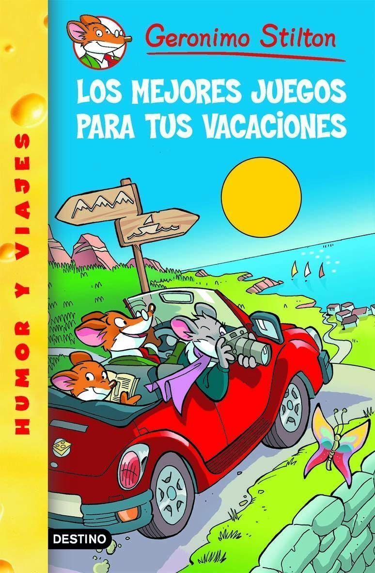 Gs 28: Los Mejores Juegos Para Tus Vacaciones - Stilton Geronimo