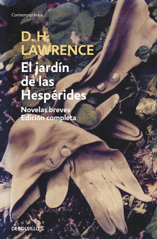 El Jardin De Las Hesperides: Novelas Breves. Edicion Completa - Lawrence D.h.