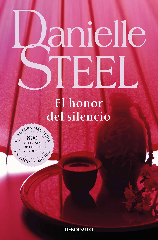 El Honor Del Silencio - Steel Danielle