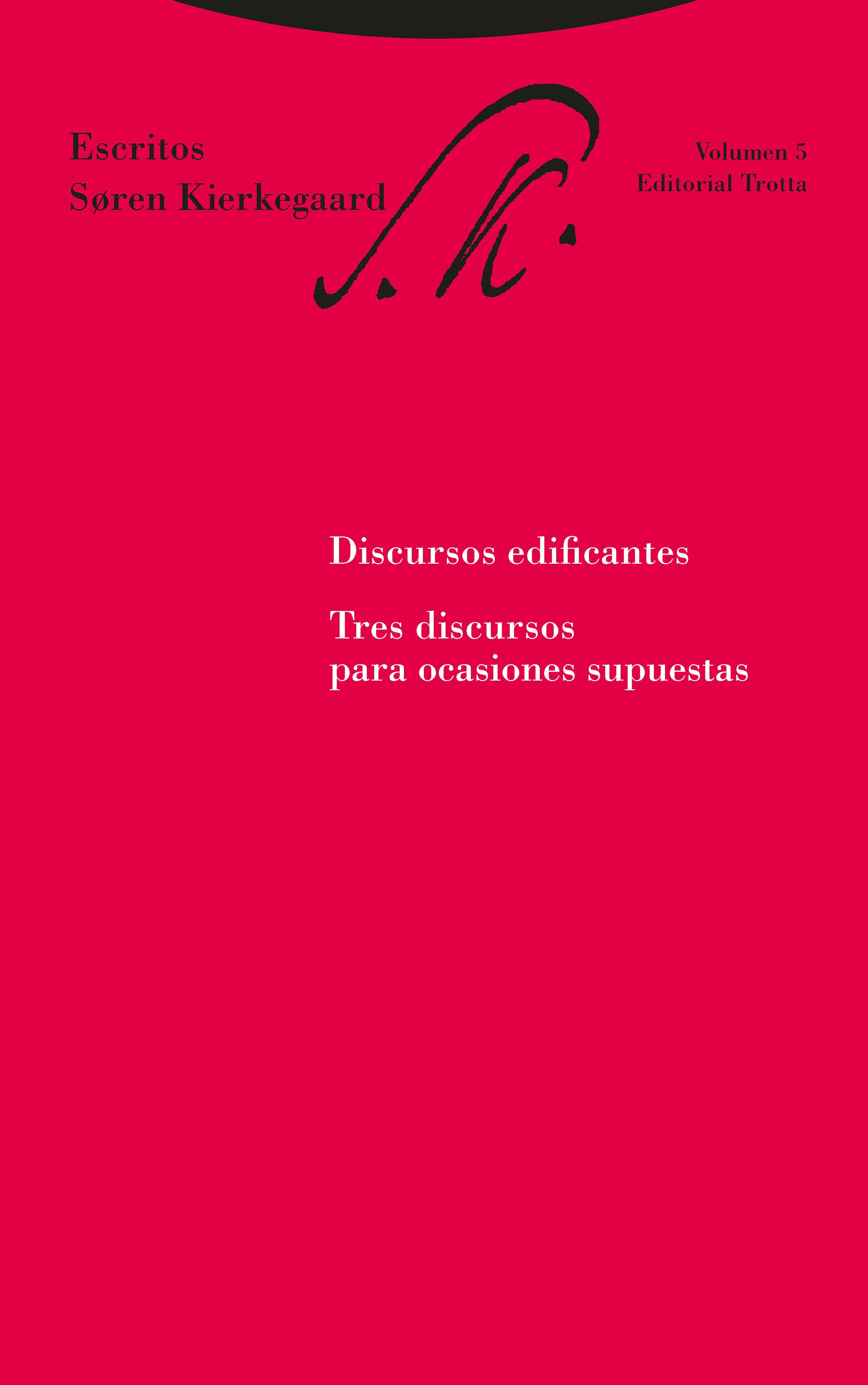 Discursos Edificantes (escritos Vol. 5): Tres Discursos Para Ocas Ione - Kierkegaard Sören